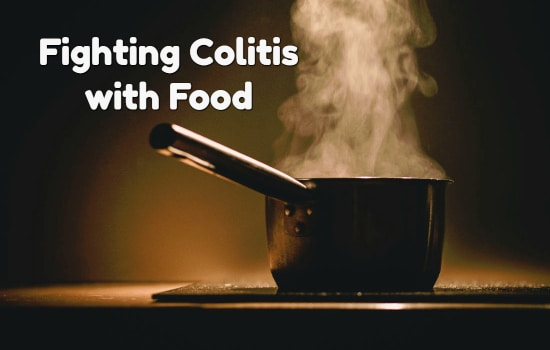 Waging a Battle Against Colitis Through  Your Diet