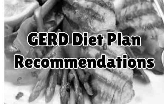 GERD Diet Plan Recommendations