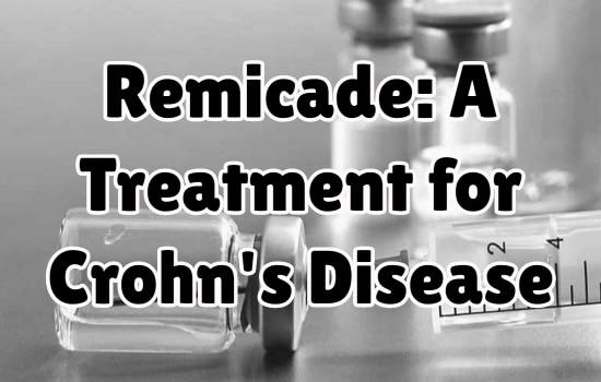 Remicade: A Treatment for Crohn's Disease